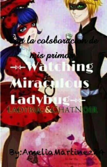 Watching Miraculos Ladybug