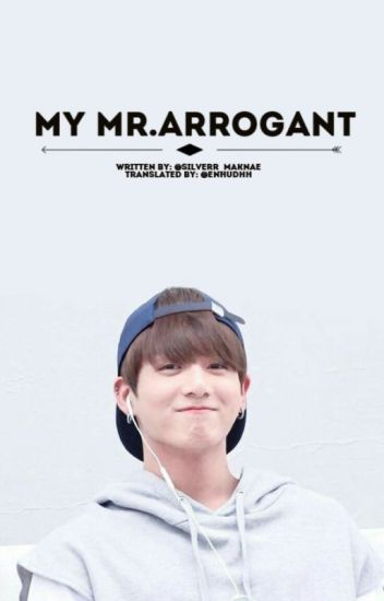 My Mr.Arrogant [[ДУУССАН]]