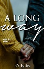 A Long Way - Interracial by Ambitiousaquisha