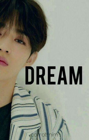 Dream • jicheol