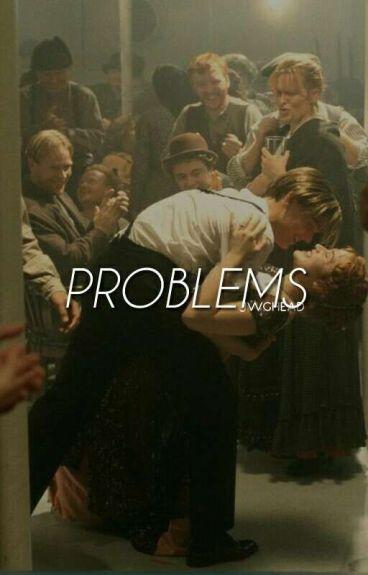 problems + cameron dallas [Book 3] - HIATUS