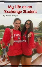 My life as an Exchange Student (Dutch/ Nederlands) by Dutchstorylover_