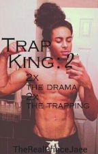 Trap King:The Urban Prince by therealprincejaee