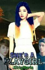 She's A Playgirl[COMPLETED](BTSFanFic)(Editing) by KittyMario