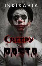 CreepyPasta  by indiravia