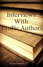 Interviews With FanFic Authors by MissRysnna