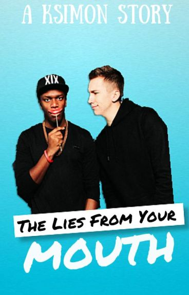 The Lies From Your Mouth | KSIMON