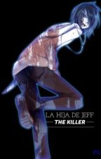 La hija de Jeff The Killer »tercera temporada.« by ImTheOnePilot