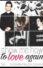 Show Me How To Love Again • Larry Stylinson  by showmemypurpose