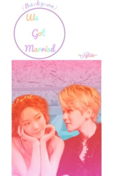 ♡Baekyeon - We got married♡