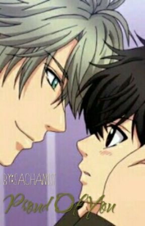Proud Of You (Sequel Stay) BoyxBoy by SaChan1st