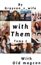 With Them (tome 2) by grayson_s_wife