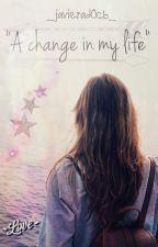 A Change In My Life (Justin Bieber & Tú) [CORRIGIENDO] by _Javierad0cb_