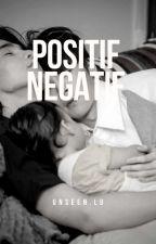Positif - Negatif. [MPreg] by L-Lu89