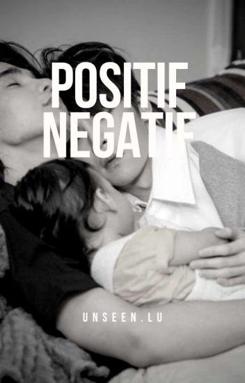 Positif - Negatif. [MPreg]