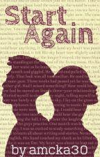 Start Again by amcka30