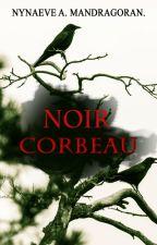 Noir Corbeau by Darkklinne