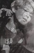 Run.  (BTS ff) by jimins_wifeu