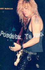 Posdata :《Te Amo》Duff Mckagan Y Tu  by Valspual23