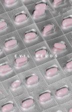evil deeds ; fdtd by warmful