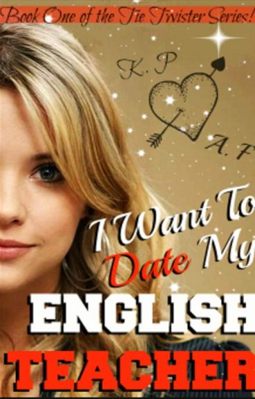 I Want To Date My English Teacher
