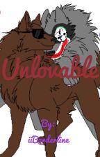 Unlovable - H2OVanoss Fanfic by iiBorderline