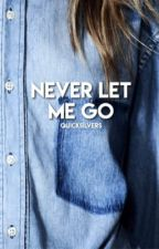 Never Let Me Go • Stydia by quicksilvers