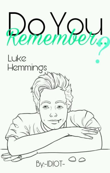 Do You Remember...?  // L.H