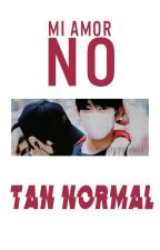 [MarkJin] Mi amor no tan normal by ArsAndSoul