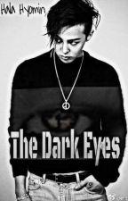 The Dark Eyes || العيون السوداء  by BaoziGirl99