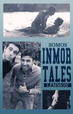 Somos Inmortales || Wigetta || Lemmmon by SrtaDarcyBennet