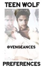 Teen Wolf Preferences by vengeances