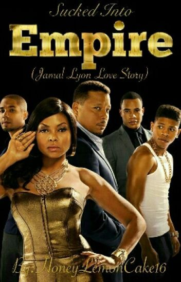 Sucked Into Empire (Jamal Lyon Love Story)