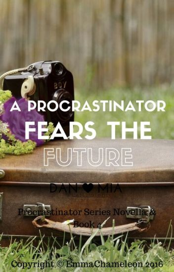 A Procrastinator Fears the Future (Dan Howell/danisnotonfire fanfic 3)