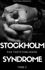 Stockholm Syndrome [Tome 2] by thxtztomlinson