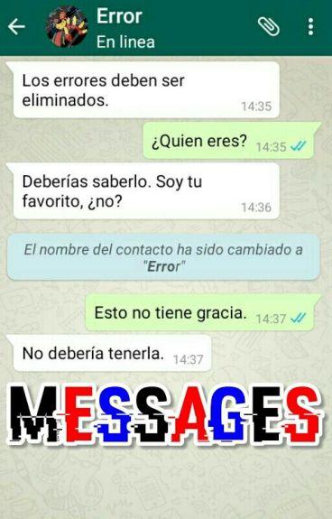 Messages ─Error x Reader─
