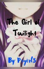 The Twilight Girl by Psgirl5