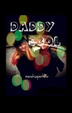 DADDY COOL - JİLY ONESHOT - by menekseperk26