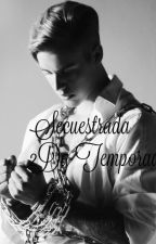 Secuestrada 2Da Temportada  by SofiaCarranza94