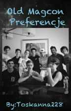 Preferencje |Old Magcon☆| by Toskanna228
