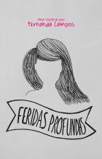 Feridas Profundas by nanzcampos