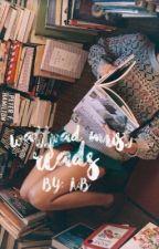 Wattpad Must Reads    by ohmyreads
