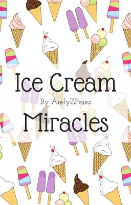 Ice Cream Miracles: A collection of short stories