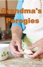 Grandma's Perogies by Maryakalen