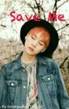 Save Me || Fic YoonKook by daramoonie