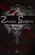 Zombi Salgını by EmirKan5