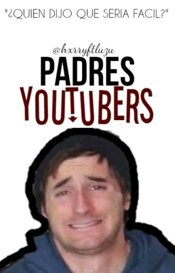 Padres Youtubers||#EDUE2||Luzana||