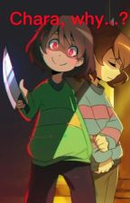 Chara, why...? (Undertale female! Chara x male! Frisk lemon) COMPLETE by jeff_the_killer117