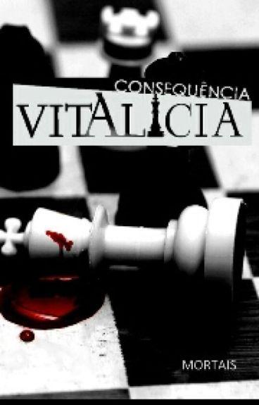 Consequência Vitalícia