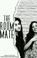 The RoomMate (Camren) by endlessuniverses